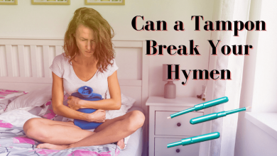 Photo of Can a Tampon Break Your Hymen – Thing People Get Wrong About Hymen