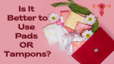 Photo of Is It Better to Use Pads or Tampons – Know Which Is Better for Period